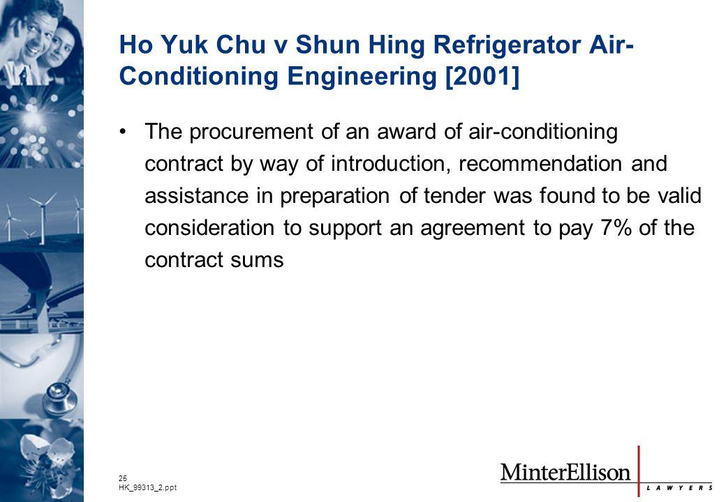 Ho Yuk Chu v Shun Hing Refrigerator Air-Conditioning Engineering [2001]